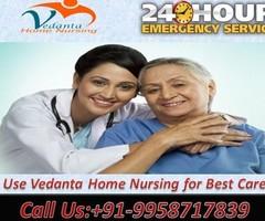 Vedanta Home Nursing Service in Kidwaipuri, Patna with Best Cost